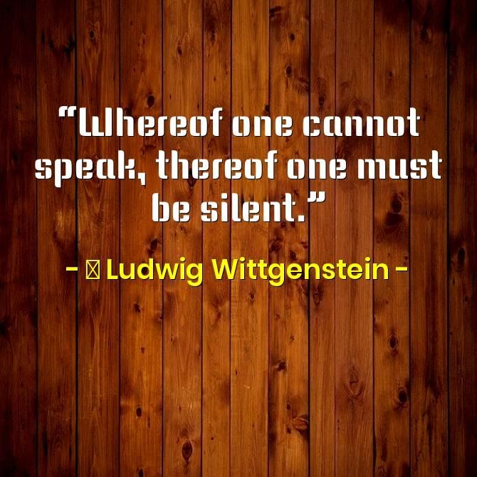 Ludwig Wittgenstein Quotes, Life & Philosophies