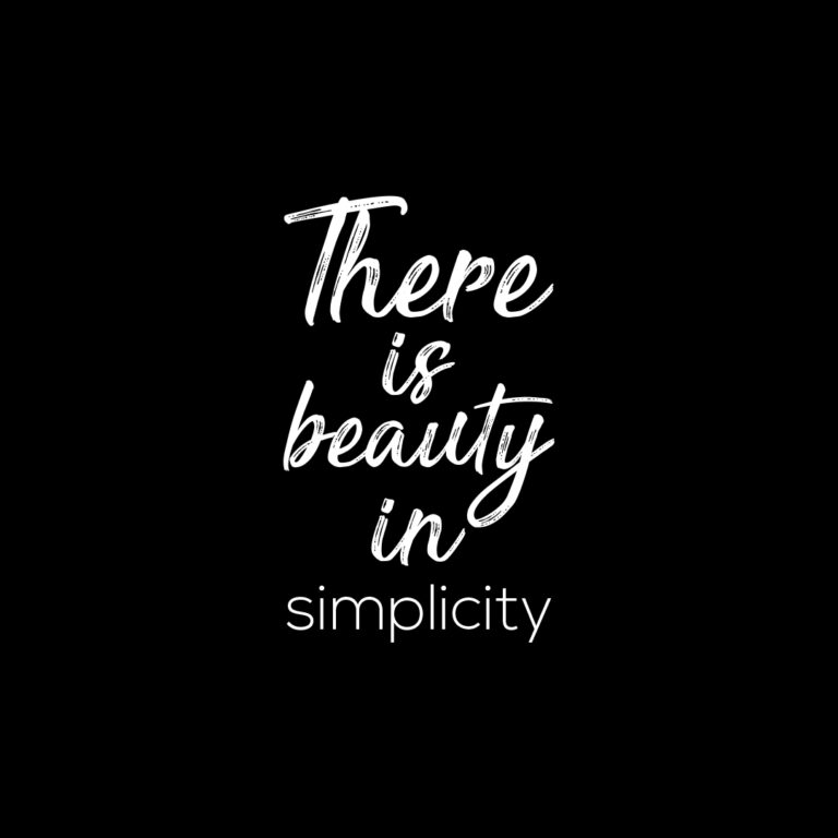 There is Beauty in Simplicity | Inspirational quotes, Life quotes