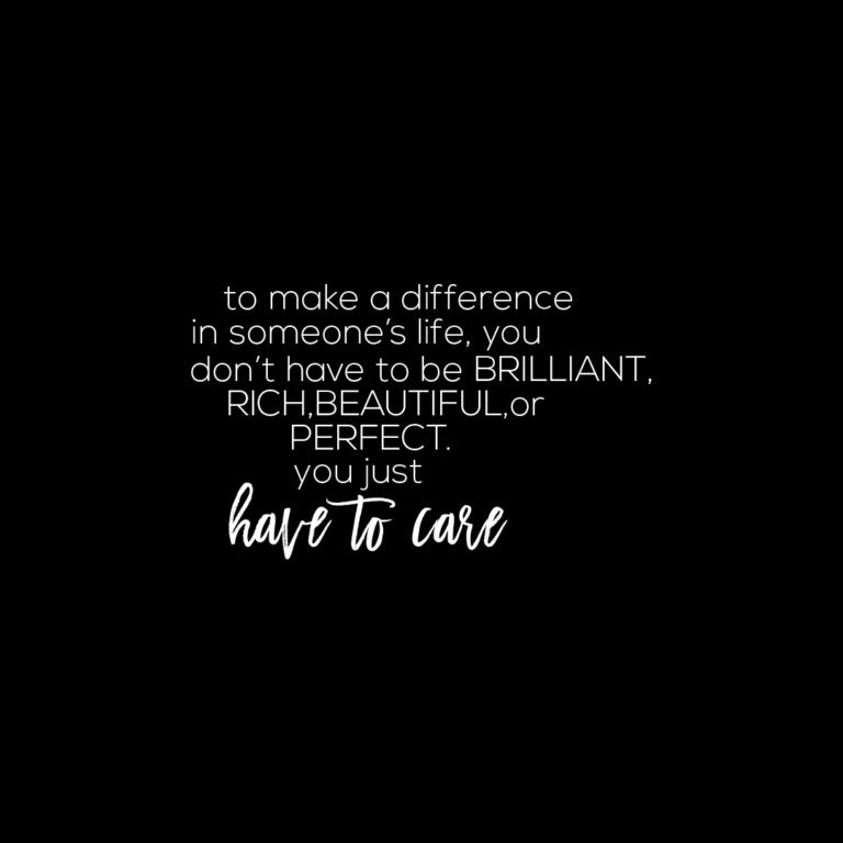To Make a Difference in Someone's Life Quote | Inspiration Quotes