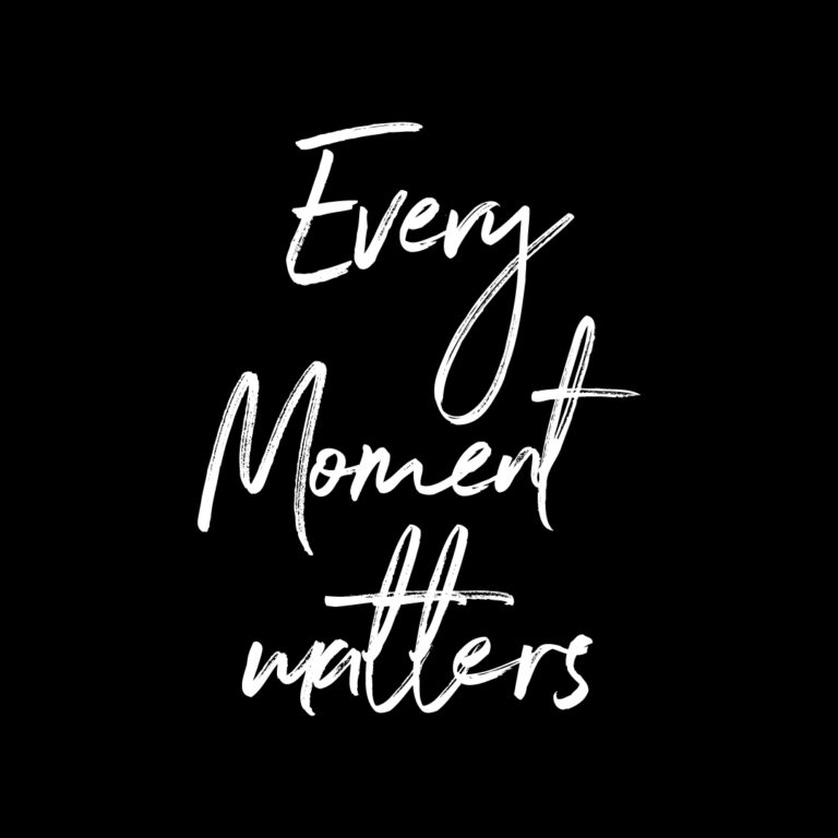 Every Moment Matters | Best Hard work Quotes