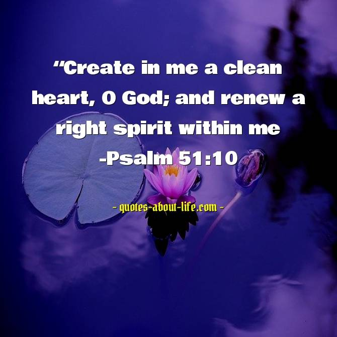 Create in me a clean heart | Best Bible Quotes