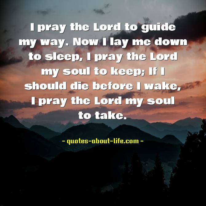Now I lay me down to sleep| Best Christian Quotes