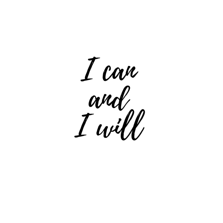 I can and I will Quotes