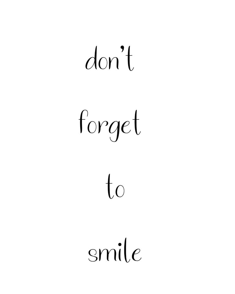 Don't Forget to Smile  | Best Smile Quotes