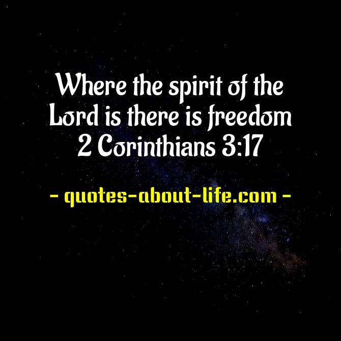 Where the spirit of the Lord is there is freedom | Best Bible Quotes