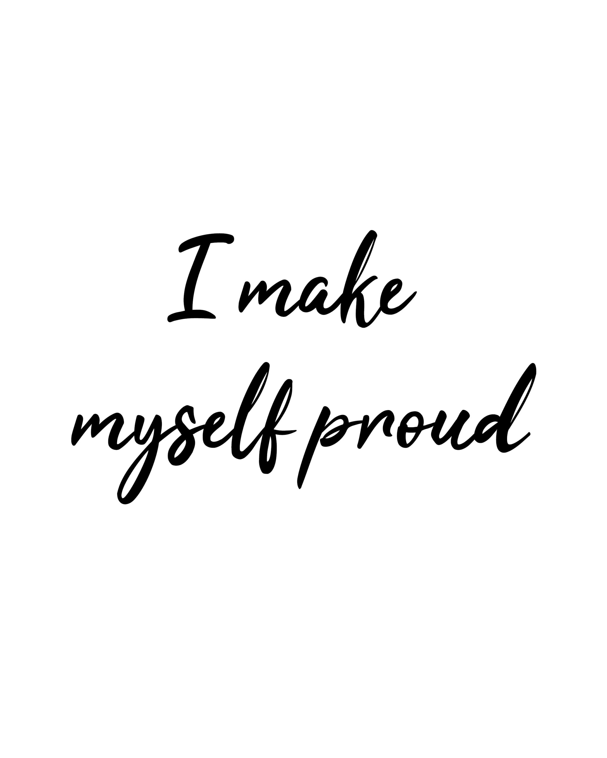 I Make Myself Proud
