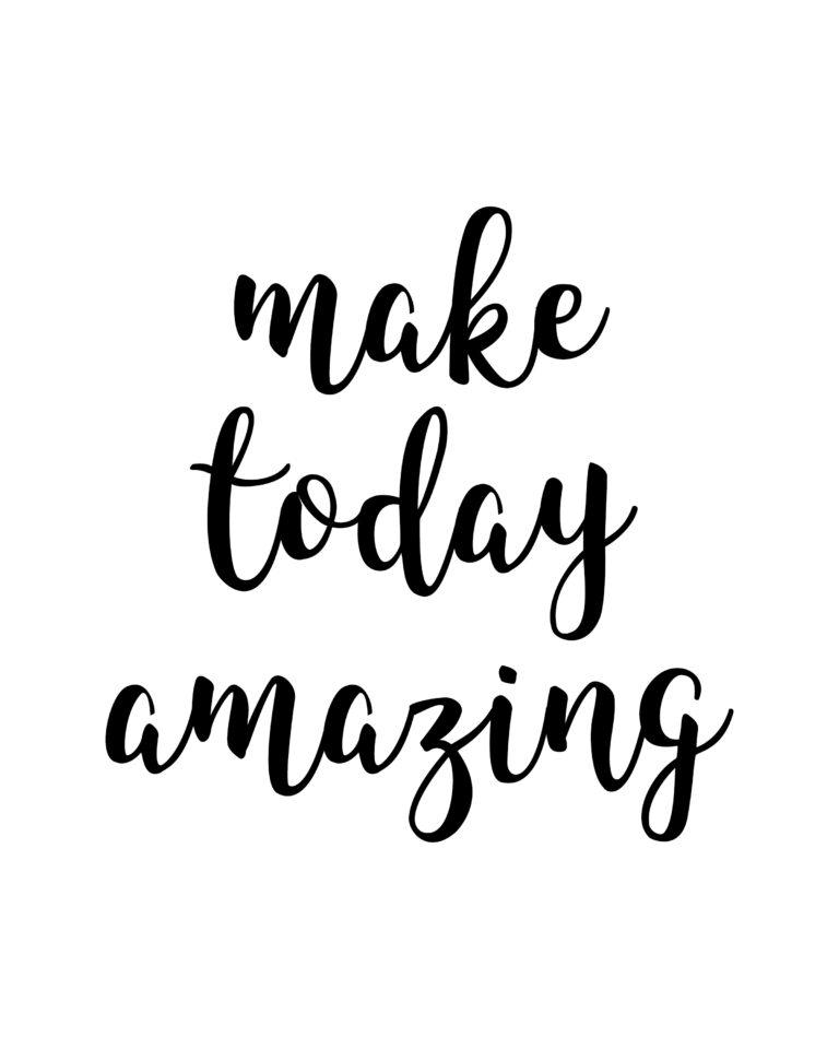Make Today Amazing Quotes | Amazing Quotes