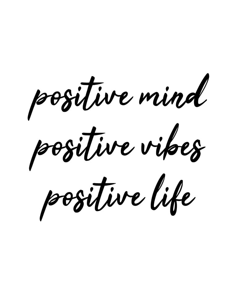 Positive Mind Positive Vibes Positive Life | Positive Life Quotes
