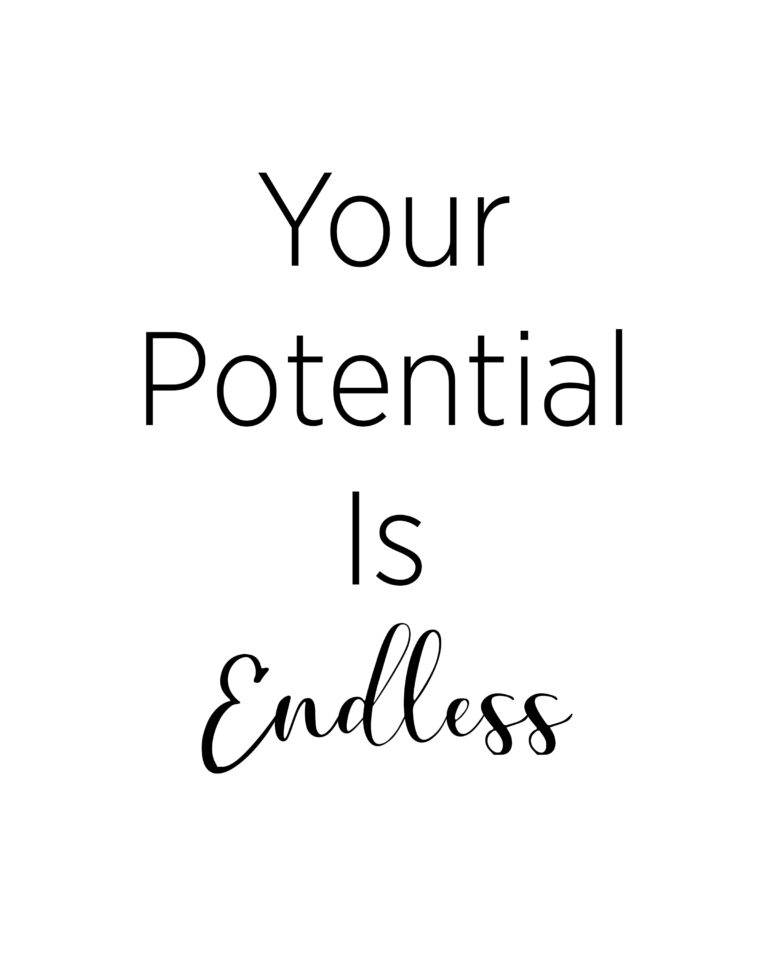 Your Potential is Endless Quotes |  Potential Quotes