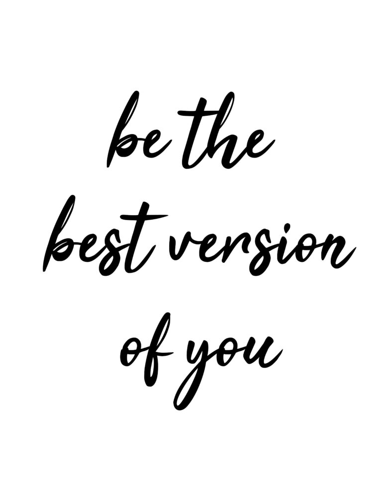 Be the Best Version of Yourself | Best Version Quotes