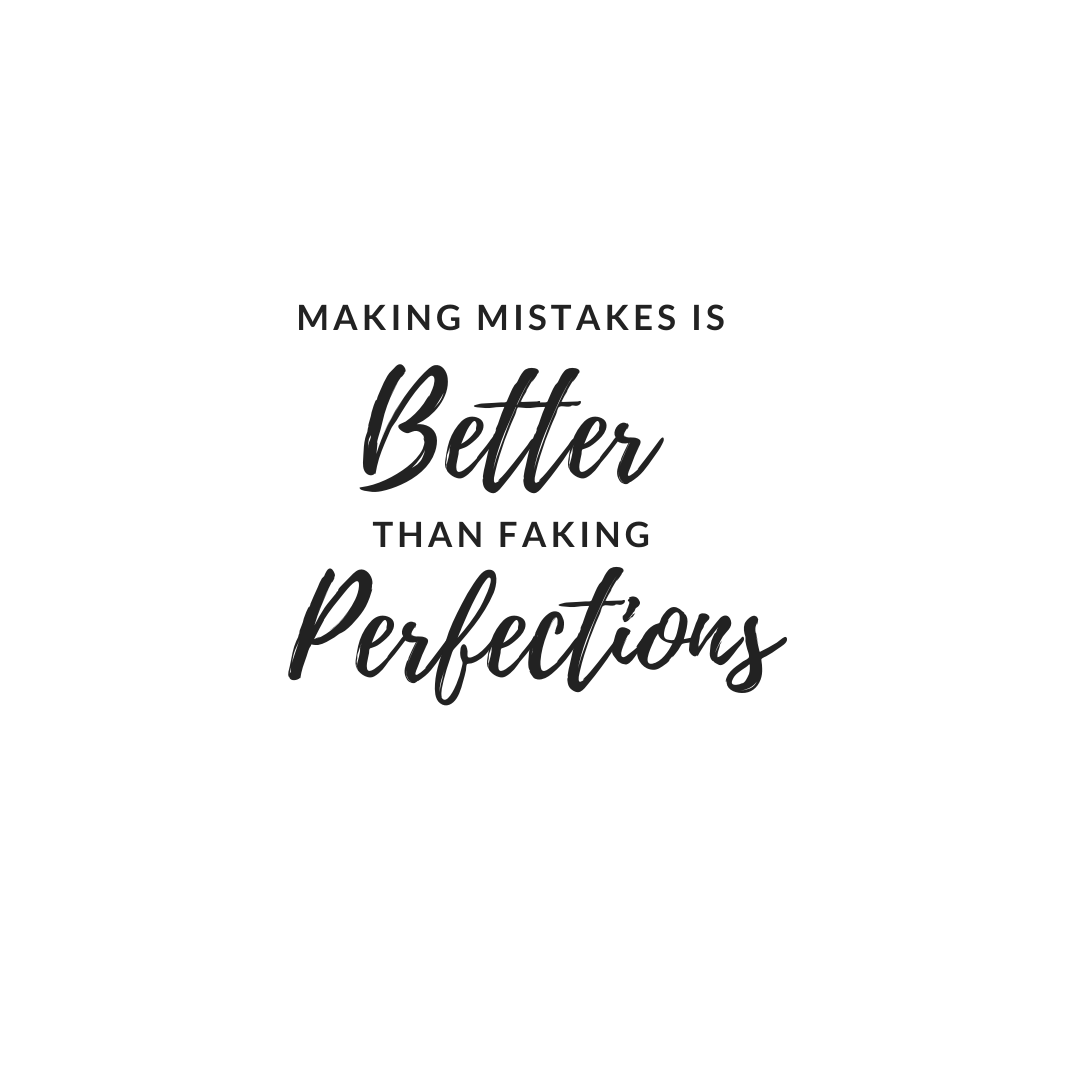 Making Mistakes is better
