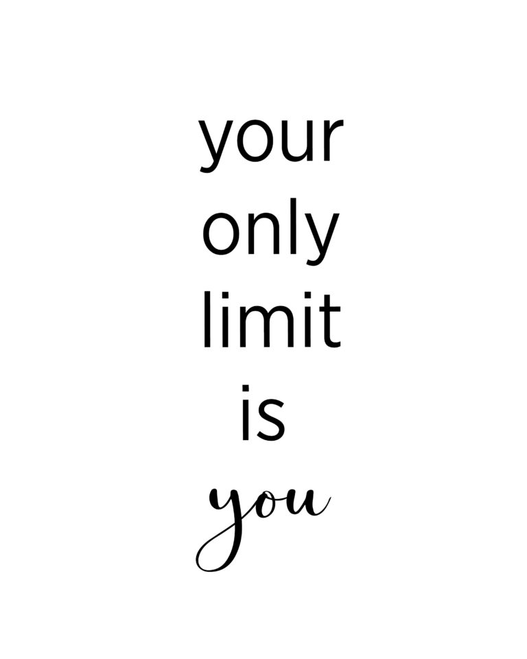 Your Only Limit is You | Best Limit Quotes