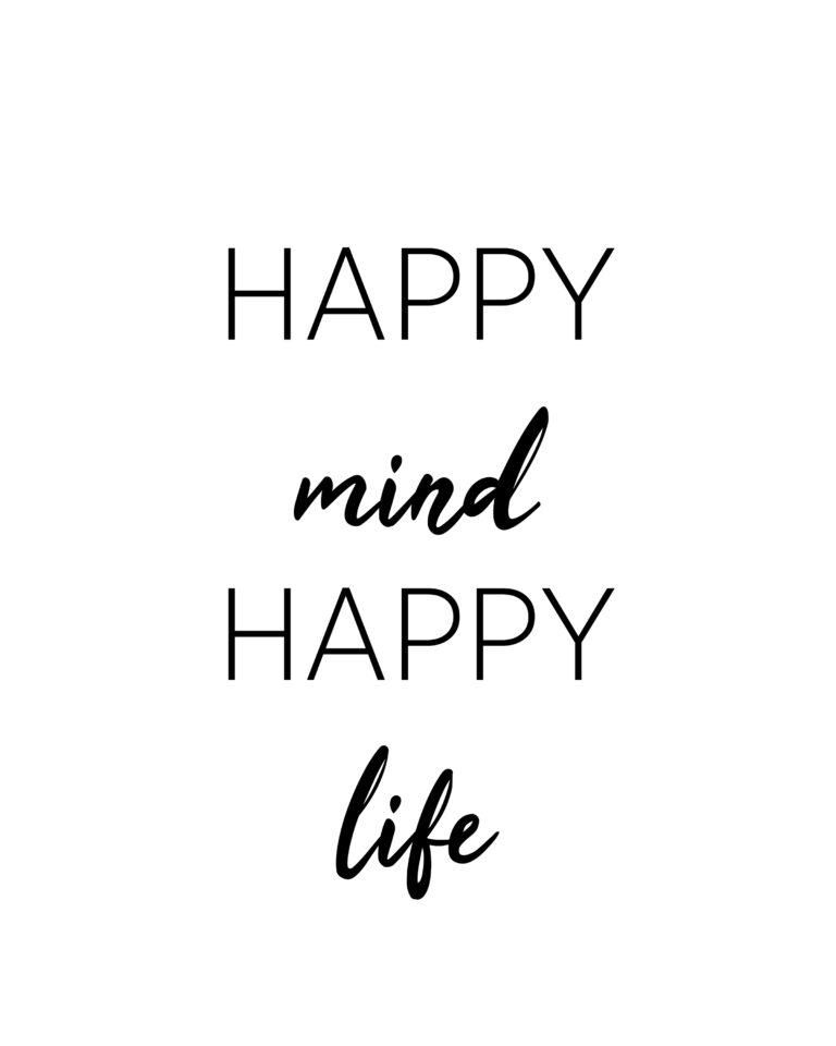 Happy Mind Happy Life | Happy Life Quotes
