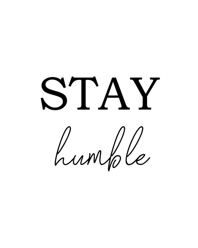 Stay Humble Quotes | Best Stay Humble Quotes