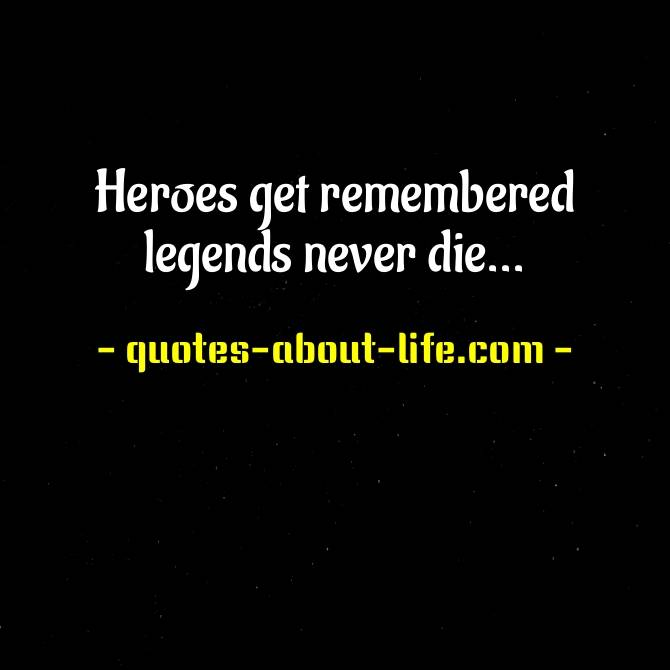 Heroes get remembered legends never die | Babe Ruth Quotes