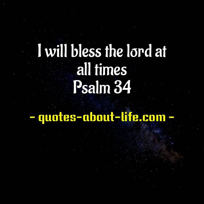 I will bless the lord at all times | Bible Proverbs Quotes