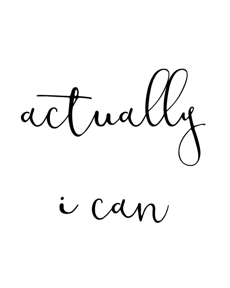 Actually I Can | You Can Do It Quotes