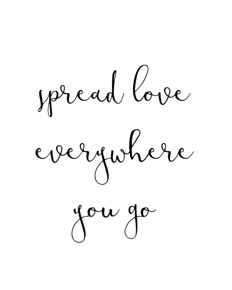 Spread Love Everywhere you go | Best Love Quotes