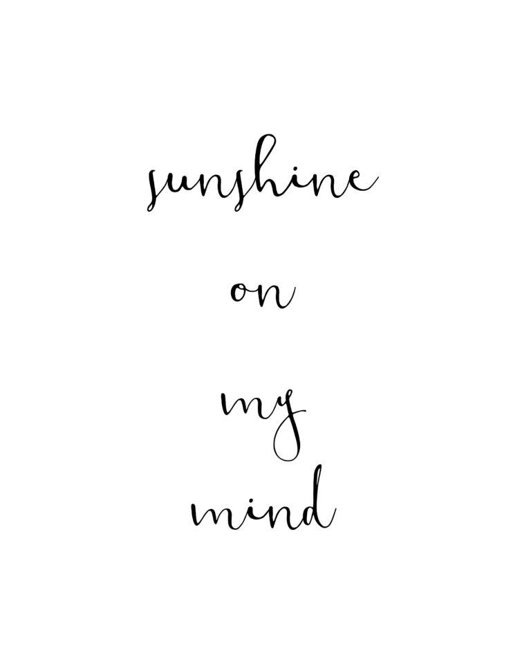 Sunshine on My Mind | Sunshine Quotes