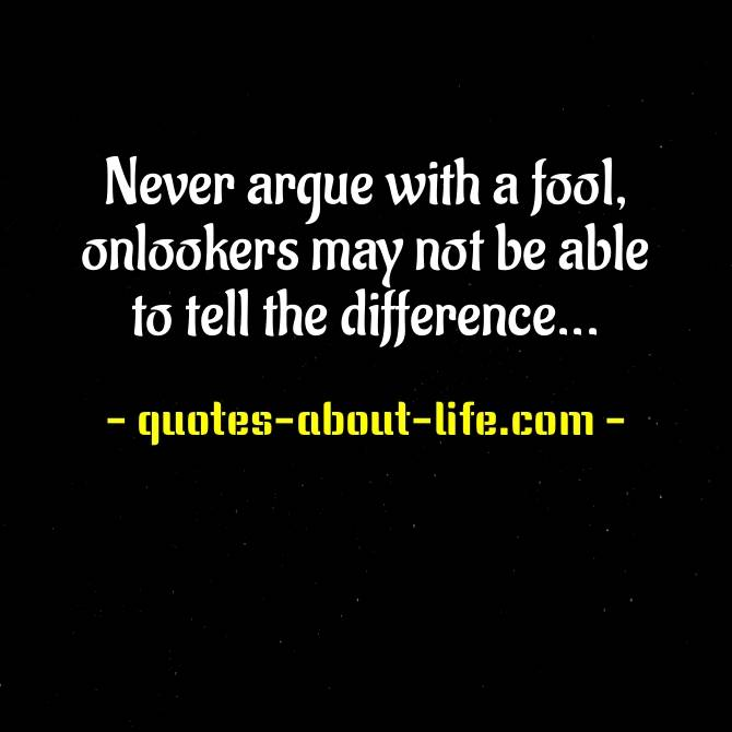 Never argue with a fool | Best Mark Twain Quotes