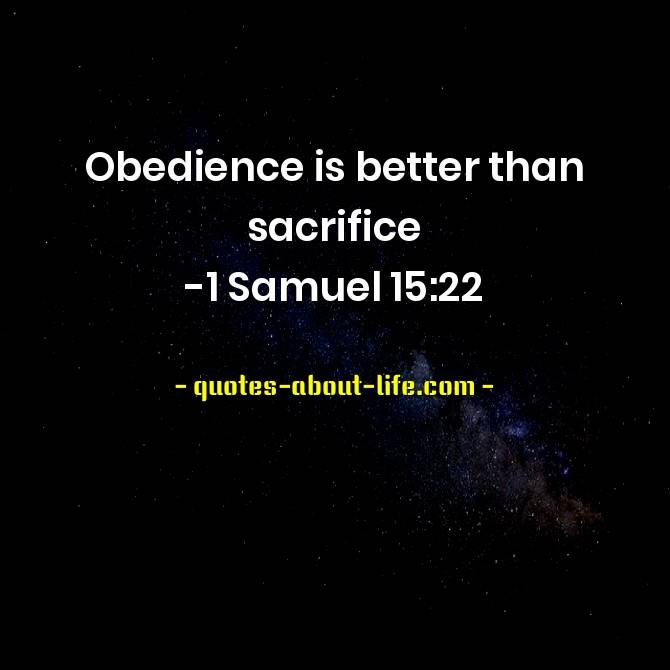 Obedience is better than sacrifice | Best Bible Quotes
