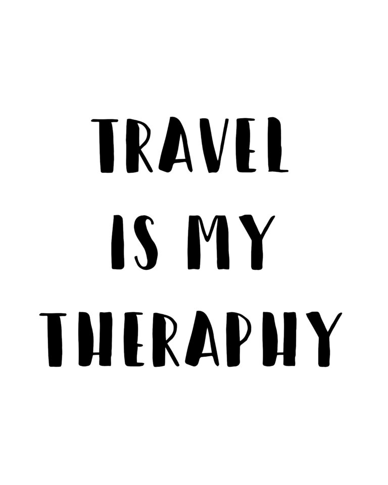 Travel is my therapy Travel Quotes