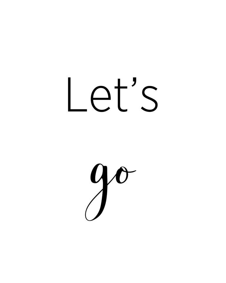 Let's Go | Best Adventure & Travel Quotes