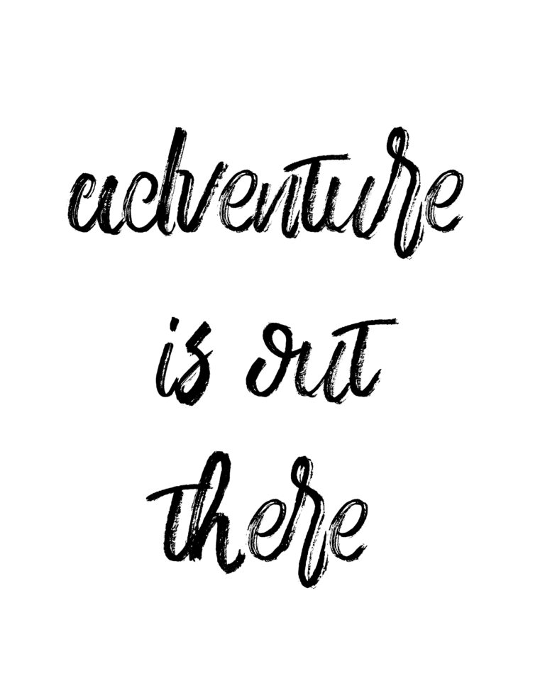 Adventure is out there | Best Adventure & Travel Quotes