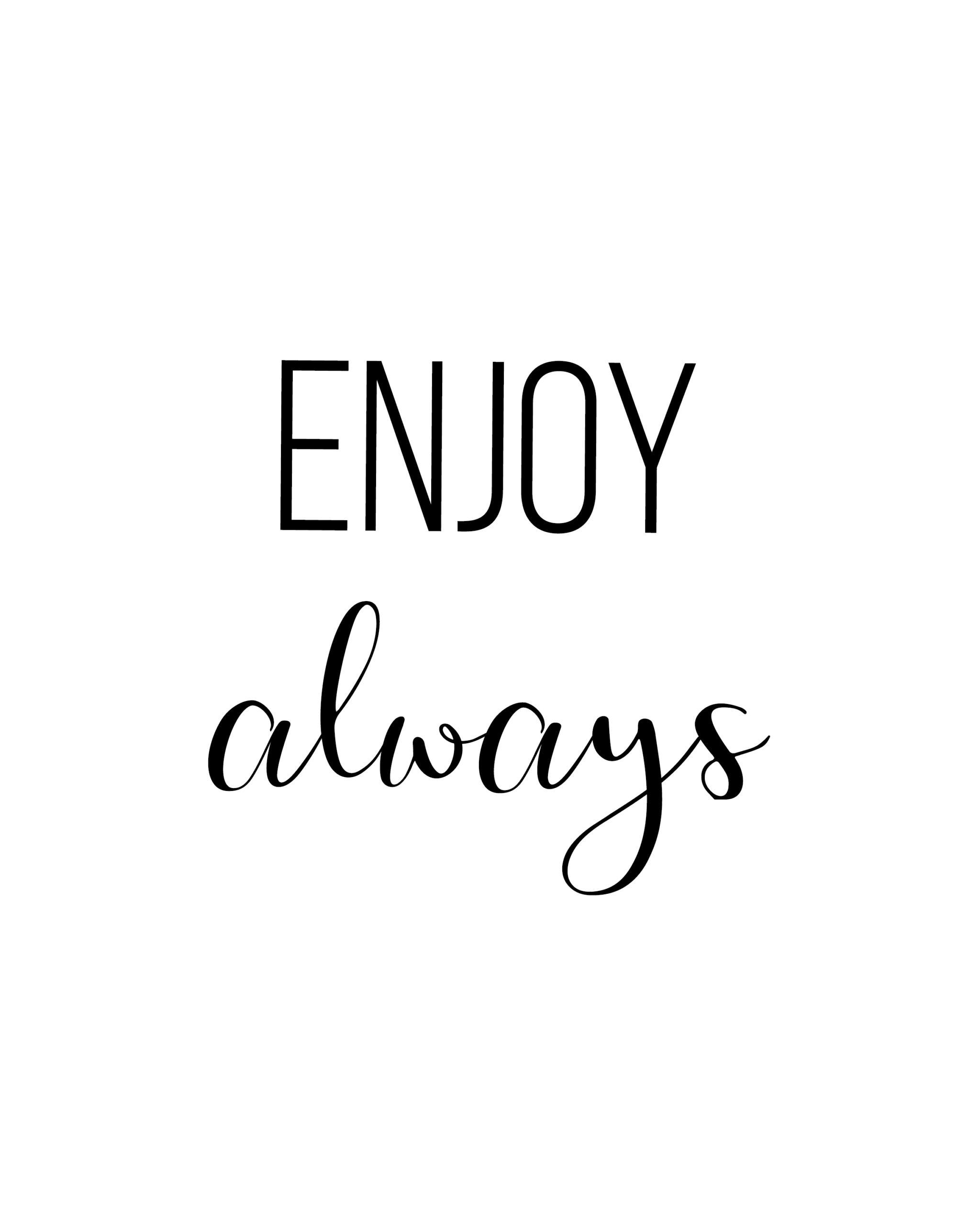 Enjoy Always