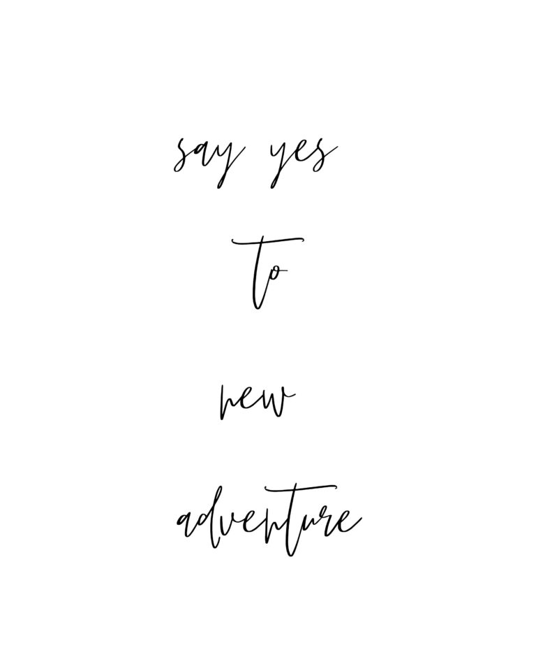 Say Yes to New Adventure  | Adventure Quotes