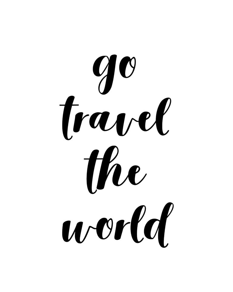 Go Travel the World Quotes  | Travel & Adventure Quotes
