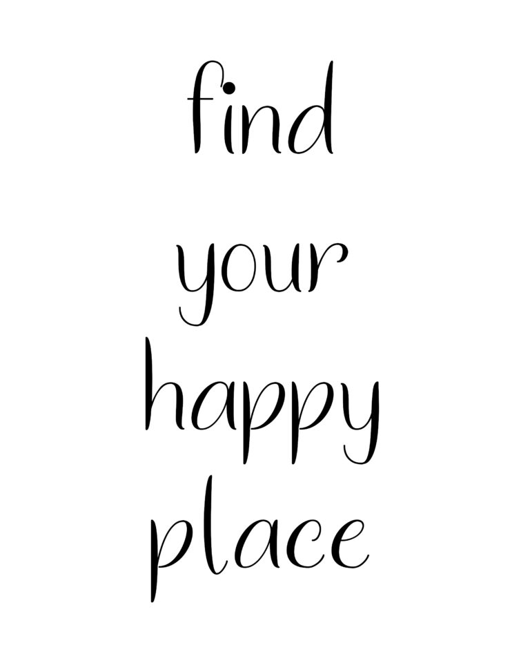 Find Your Happy Place  | Travel & Happiness Quotes