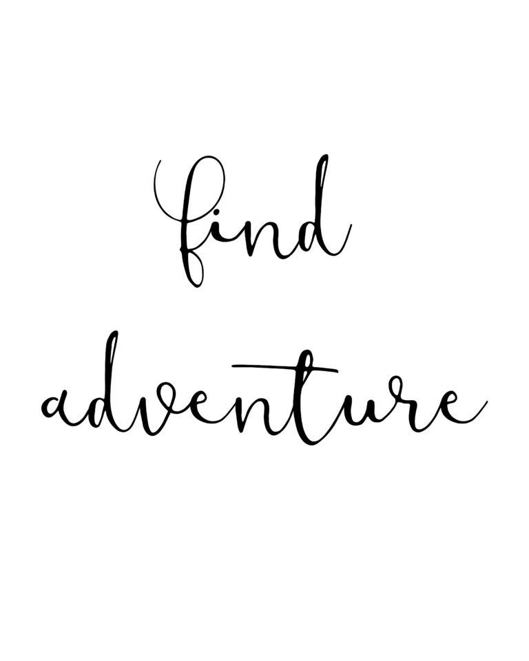 Find Adventure | Journey Travel & Adventure Quotes
