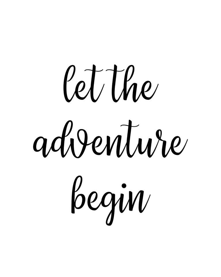 Let Adventure begin Travel Quotes