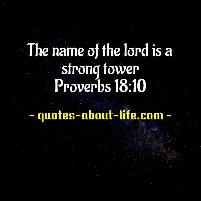 The name of the lord is a strong tower | Bible Proverbs Quotes