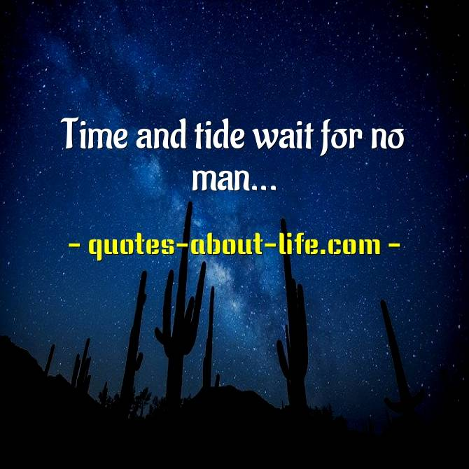 Time and tide wait for no man  Meaning