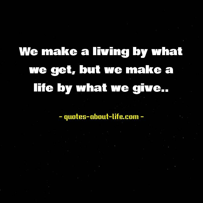 We make a living by what we get | Winston Churchill Quotes