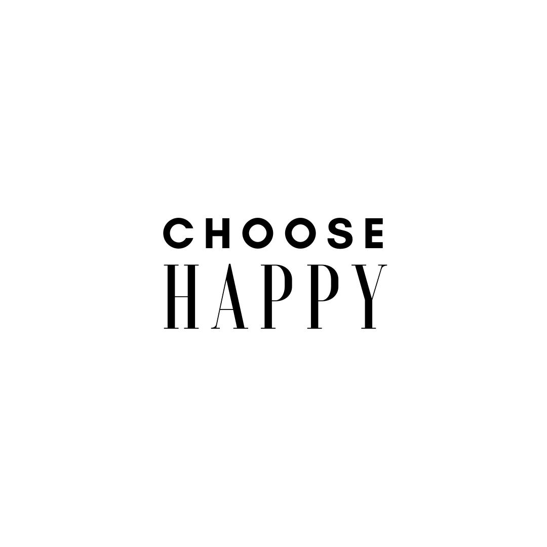 Choose Happy Quotes
